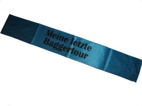 """Schärpe Blau Schärpe für Jungesellenabschied """"meine letzte Baggertour"""""""