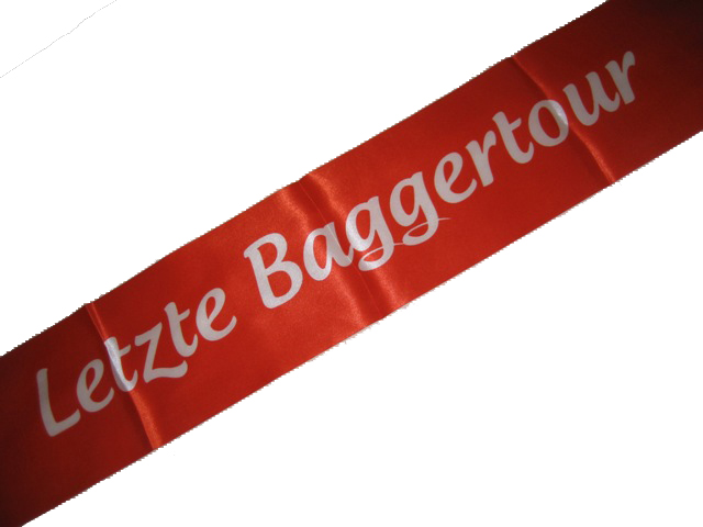 Schärpe Letzte Baggertour